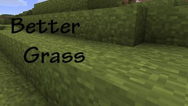 [Texture/mod] Better Grass [1.3_1]