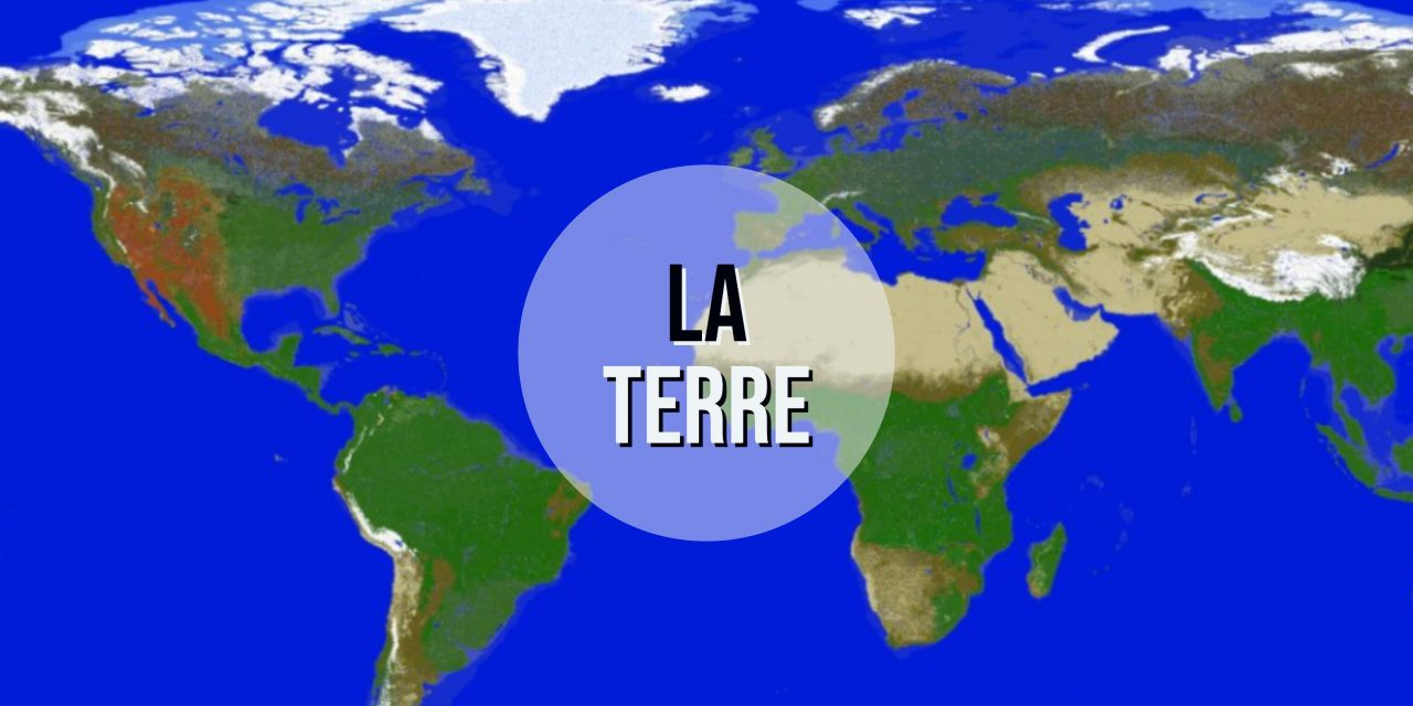 [Map] The Earth, La Terre – 1.13 +
