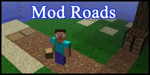 Mod Roads [1.6.6]