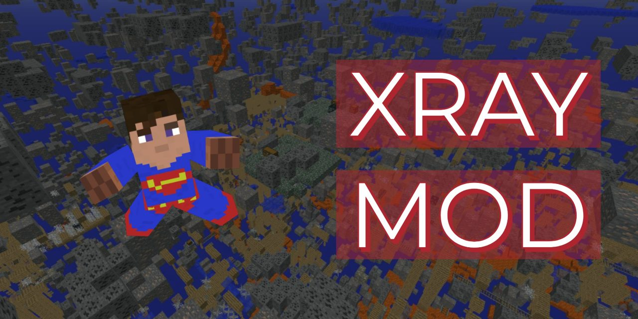 [Mod] XRay – 1.7.10 → 1.16.5 / 1.17.1