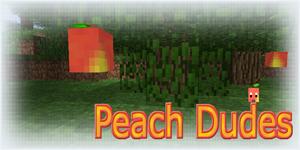 Peach Dudes [1.6.6]