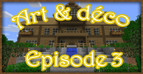 Art & Déco – Episode 3