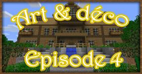 Art & Déco – Episode 4