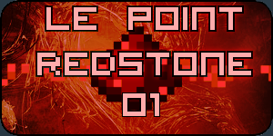 Le point redstone n°1