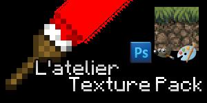 L'atelier Texture Pack : Leçon 3