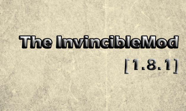 TheInvincibleMod [1.8.1]