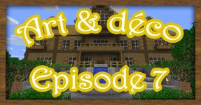 Art & Déco – Episode 7