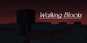 [1.8.1] Walking Blocks