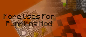 [1.0.0] Pumpkins Mod