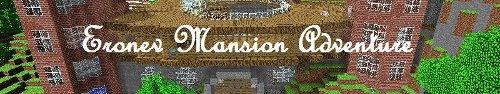 Eronev Mansion Adventure