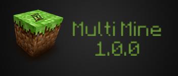 [1.0.0] Multi Mine