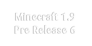 Minecraft 1.9 PR6 disponible