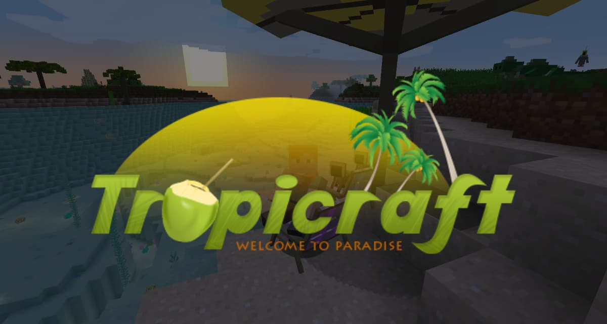 [Mod] Tropicraft – 1.7.10 → 1.15.2