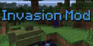 [1.0.0] Invasion Mod