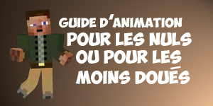 Guide sur l'animation Minecraft