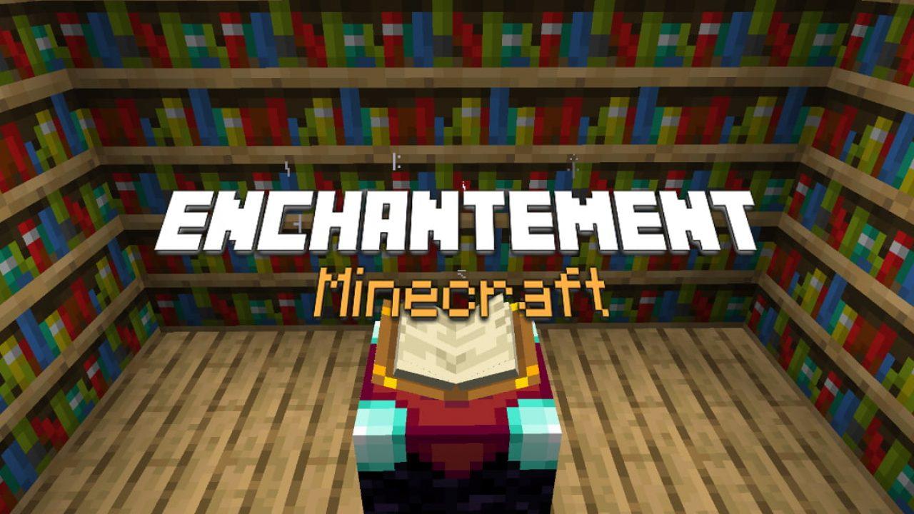 Enchantement dans Minecraft : le Guide Ultime </div>             </div>   </div>       </div>     <div class=