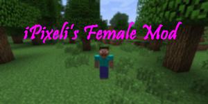 [1.1] iPixeli's Female Mod