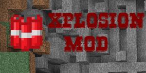 [1.0.0] Xplosion Mod