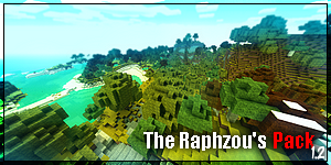 [1.2] The Raphzou's Pack [128x]