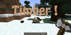 [1.2.5] Timber !