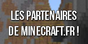 Les partenaires de Minecraft.fr