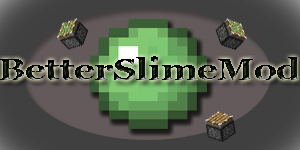 [1.2.5] BetterSlimeMod