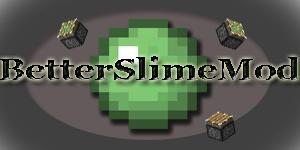 [1.2.5] BetterSlimeMod