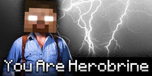 [1.3.2] You Are Herobrine Mod