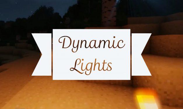 [Mod] Dynamic Lights – 1.7.10 → 1.13.2