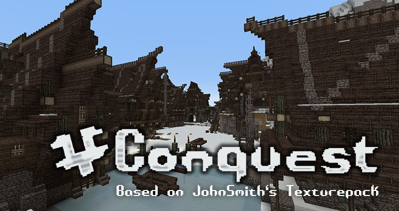 [1.3.2] Conquest Texture Pack [32x]