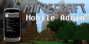 [1.3.2] Minecraft Mobile Admin