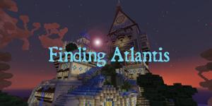[1.3.2] Finding Atlantis