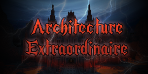 Architecture Extraordinaire «Le Gothique»