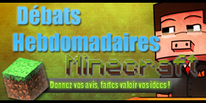 Débat Hebdomadaire Minecraft #17