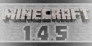 Sortie de Minecraft 1.4.5