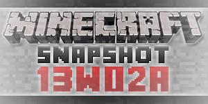 Minecraft 13w02a