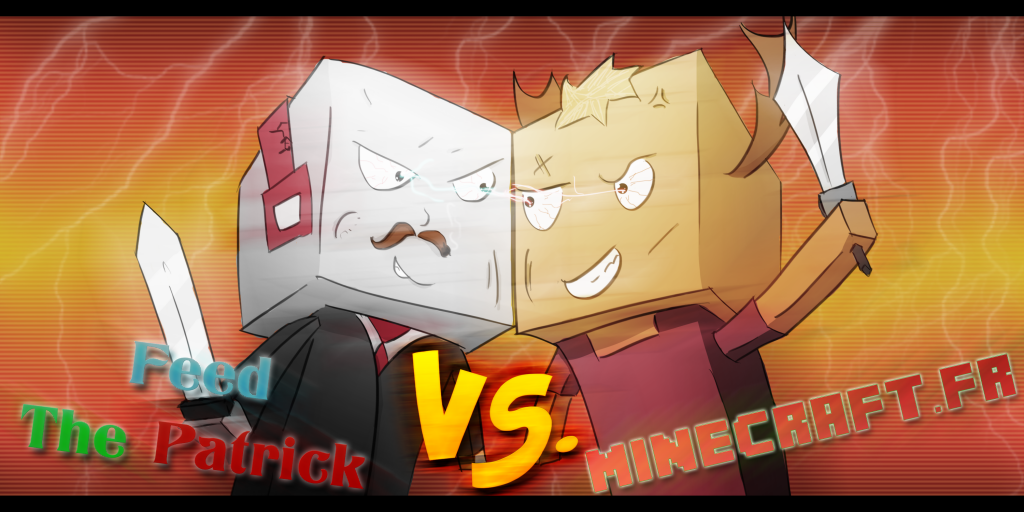 FTB MC VERSUS1 1024x512 Minecraft.fr VS Feed The Patrick