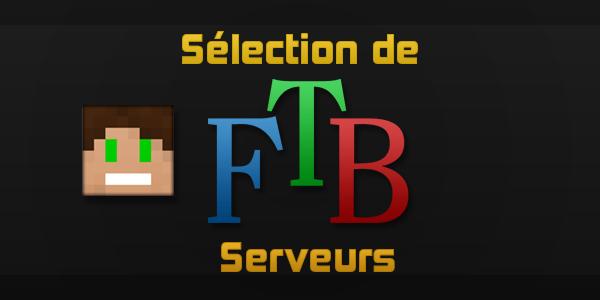 SelecFTBserv Serveurs Feed The Beast   Sélection