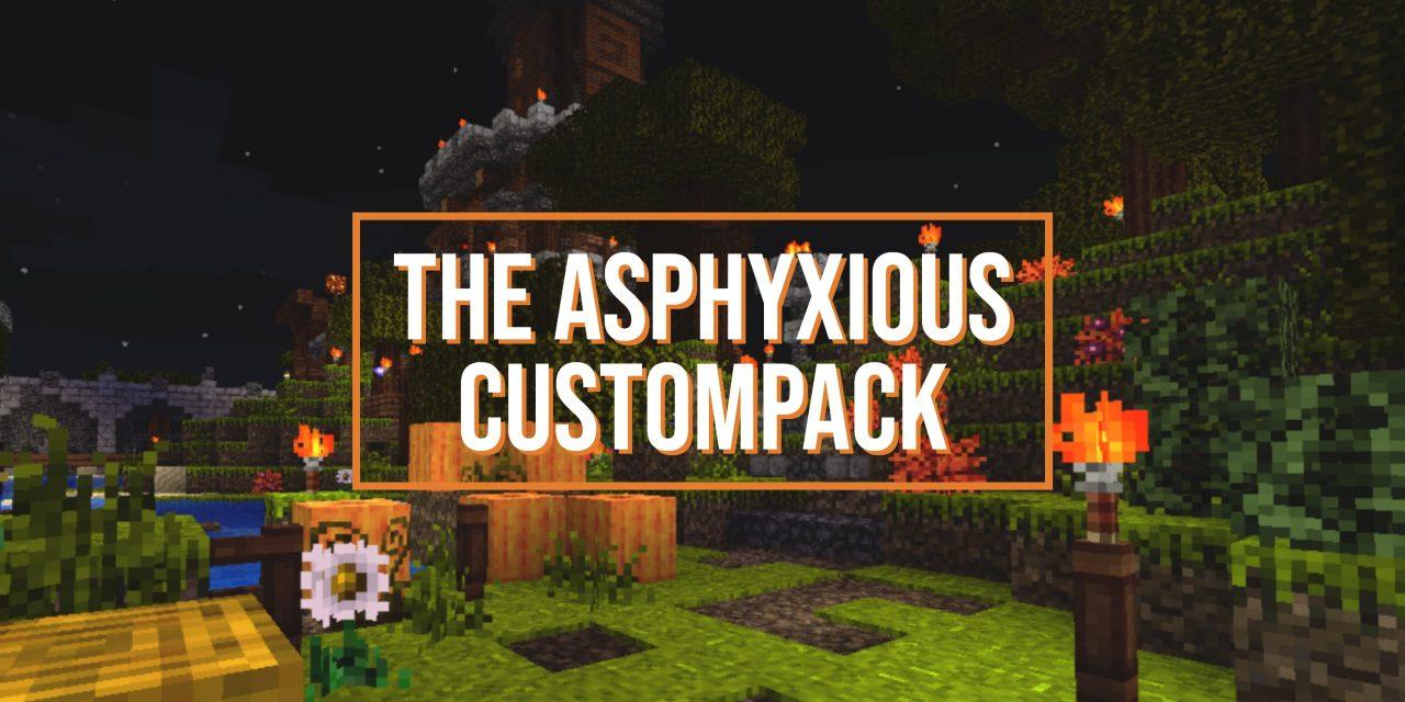 [Pack de Textures] The Asphyxious CustomPack – 1.15 → 1.17