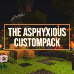 [Pack de Textures] The Asphyxious CustomPack – 1.15 → 1.16