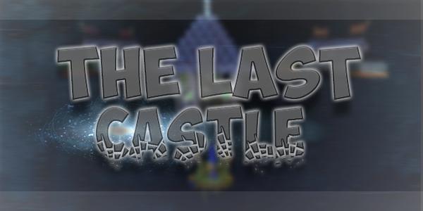 The Last Castle [1.5.2] The Last Castle