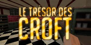 [1.6.2] Le Trésor des Crofts