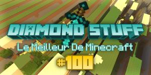 Diamond Stuff ~ La 100ème !