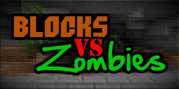 [1.6.2] Blocks vs. Zombies