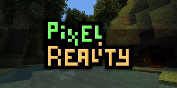 [1.6.2] Pixel Reality [16×]