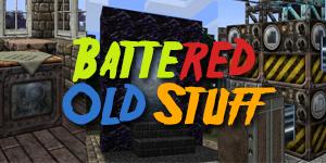 [1.7.2] Battered Old Stuff