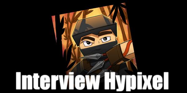 Interview de Hypixel