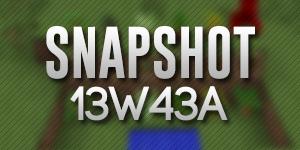 Snapshot 13w43a