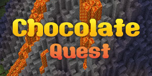 [1.6.4] CHOCOLATE QUEST