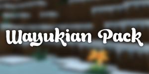 [1.7.2] Wayukian Pack